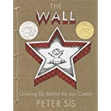 The Wall: Growing Up Behind the Iron Curtain (Caldecott Honor Book) ~ Peter Sis
