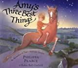 Amy's Three Best Things (0140568530) by Pearce, Philippa
