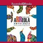 Antologia (Texto Completo)   Juan Jose Arreola