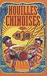 Nouilles chinoises par Jian