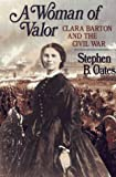 Woman of Valor (0029234050) by Stephen B. Oates