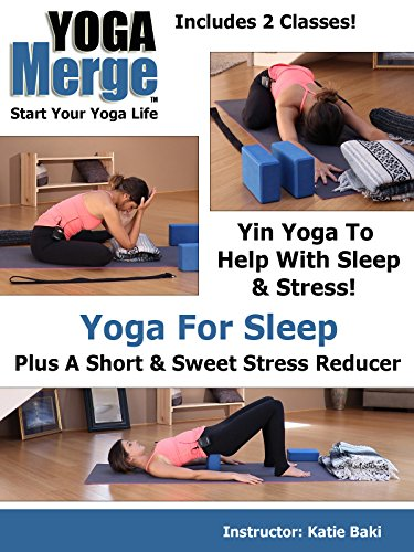 Beginner Yoga | Yoga For Sleep & A Short Stress Reducer