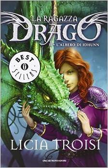 albero di Idhunn. La ragazza drago vol. 2: 9788804601760: Amazon.com