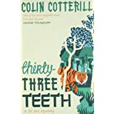 Thirty-Three Teeth: A Dr Siri Murder Mysteryby Colin Cotterill