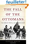 The Fall of the Ottomans: The Great W...