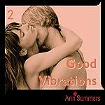 Good Vibrations: Ann Summers Short Story 2 | Ann Summers