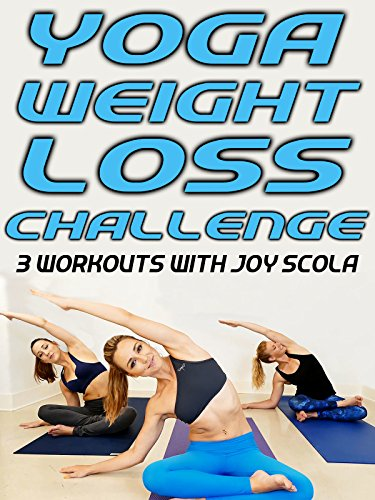 Yoga Weight Loss Challenge - 3 Workouts With Joy Scola!