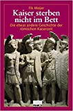 img - for Kaiser sterben nicht im Bett. by Fik Meijer (2003-09-30) book / textbook / text book