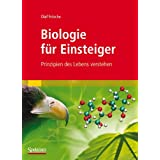 """Biologie f�r Einsteiger: Prinzipien des Lebens verstehenvon """"Olaf Fritsche"""""""
