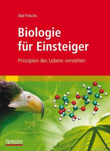 Biologie für Einsteiger: Prinzipien des Lebens verstehen (German Edition)