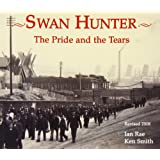 Swan Hunter: The Pride and the Tears