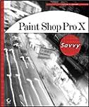 Paint Shop Pro X Savvy