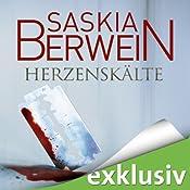 Herzenskälte (Ein Fall für Leitner und Grohmann 2) | Saskia Berwein