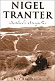 img - for Nigel Tranter: Scotland's Storyteller book / textbook / text book