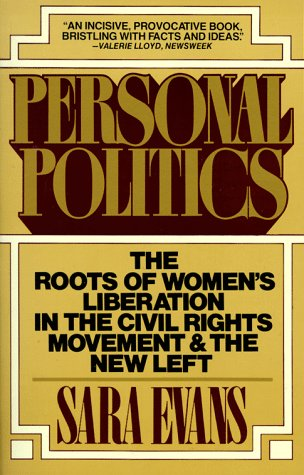 Personal Politics: The Roots of Women