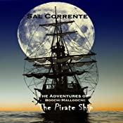The Pirate Ship: The Adventures of Boochi Malloochi, Volume 2 | Sal Corrente