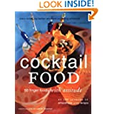 Cocktail Food: 50 Finger Foods with Attitude by Sara Corpening Whiteford