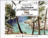 echange, troc Vincent Desplanche, Carnets du littoral - Les Calanques de Marseille à Cassis