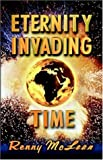 img - for Eternity Invading Time book / textbook / text book