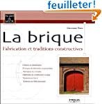 La brique : Fabrication et traditions...
