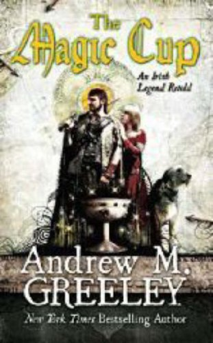 The Magic Cup (Tor Fantasy), Andrew M. Greeley