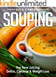 Souping: The New Juicing - Detox, Cle...