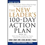 The New Leader's 100-Day Action Plan: How to Take Charge, Build Your Team, and Get Immediate Results (Edition...