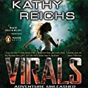 Virals (       UNABRIDGED) by Kathy Reichs Narrated by Cristin Milioti