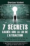 7 secrets cachés sur la loi de l'attrac...