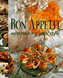 img - for Bon Appetit Entertaining with Style book / textbook / text book