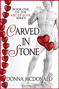 (FREE on 3/10) Carved In Stone: Book 1 Of The Art Of Love Series by Donna McDonald - http://eBooksHabit.com