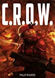 C.R.O.W. (The Union Series Book 1) (English Edition)