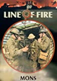 Line Of Fire: Mons [DVD]