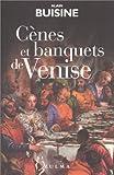 """Afficher """"Cènes et banquets de Venise"""""""