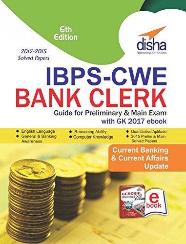 IBPS-CWE Bank Clerk Guide for Prelim & Main Exams with GK 2017 eBook