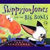 Skippyjon Jones and the Big Bones | [Judy Schachner]