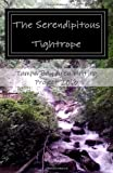 The Serendipitous Tightrope: The Tampa Bay Area Writing Project 2013 Anthology