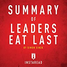Summary of Leaders Eat Last by Simon Sinek: Includes Analysis Audiobook by  Instaread Narrated by Dwight Equitz