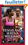 Venus And Serena Williams: A Biography