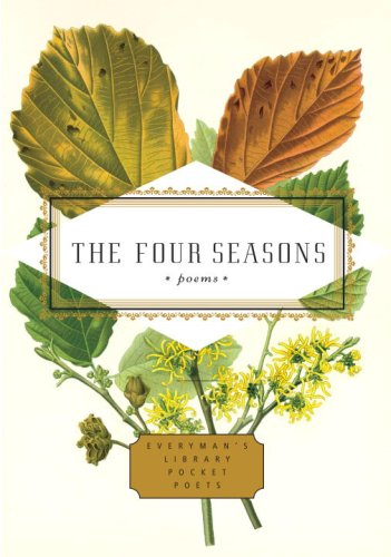 The Four Seasons: Poems (Everyman