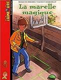 echange, troc Nicolas de Hirsching - La Marelle magique