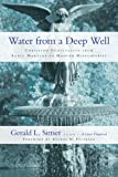 Water from a Deep Well