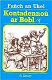 echange, troc Fañch an Uhel - Kontadennoù ar Bobl : Volume 4