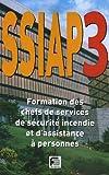 echange, troc ouvrage collectif - SSIAP 3 : Formation des chefs de services de sécurité incendie et d'assistance à personnes