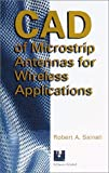 img - for CAD of Microstrip Antennas for Wireless Applications (Artech House Antennas and Propagation Library) book / textbook / text book