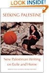 Seeking Palestine: New Palestinian Wr...