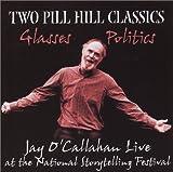 Two Pill Hill Classics: Glasses and Politics