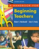 A handbook for beginning teachers /