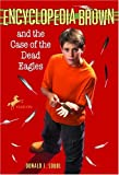 The Case of the Dead Eagles (Encyclopedia Brown)