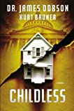 Childless: A Novel (1455513156) by Dobson, James